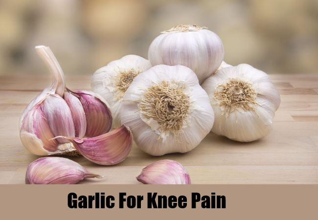 HOW TO GET RID OF KNEE PAIN with garlic
